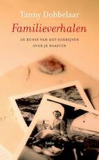 Familieverhalen - Tanny Dobbelaar (ISBN 9789026324185)