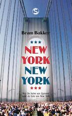 New York, New York - Bram Bakker (ISBN 9789029577458)