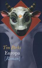 Europa - Tim Parks (ISBN 9789029586924)