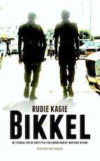 Bikkel - Rudie Kagie (ISBN 9789035139213)