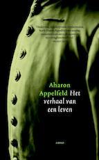 Verhaal van een leven - Aharon Appelfeld (ISBN 9789041422088)
