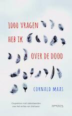 Duizend vragen heb ik over de dood - Cornald Maas (ISBN 9789044624724)