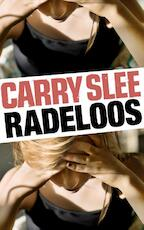 Radeloos - Carry Slee