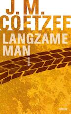 Langzame man - John Maxwell Coetzee (ISBN 9789059364066)