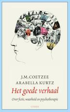 Het goede verhaal - J.M. Coetzee (ISBN 9789059365872)