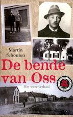 De bende van Oss - Martin Schouten (ISBN 9789089751935)