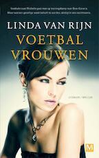 Voetbalvrouwen - Linda van Rijn (ISBN 9789460688997)