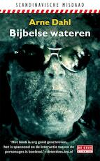 Bijbelse wateren - Arne Dahl (ISBN 9789044522624)