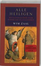 Alle Heiligen - W. Zaal (ISBN 9789038915586)