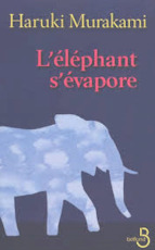 L'éléphant s'évapore - Haruki Murakami (ISBN 9782714443724)