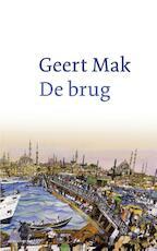 De brug - Geert Mak (ISBN 9789045029542)