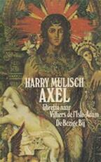 Axel - Harry Mulisch