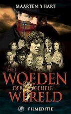 Het woeden der gehele wereld - Maarten 't Hart (ISBN 9789029563871)