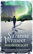 Noorderlicht - Suzanne Vermeer (ISBN 9789400506435)