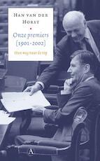 Onze premiers (1901-2002) - Han Van Der Horst (ISBN 9789025320560)