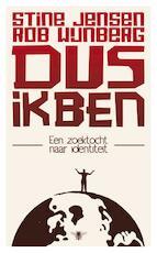Dus ik ben - Stine Jensen, Amp, Rob Wijnberg (ISBN 9789023450313)