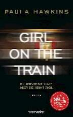 Girl on the Train - Du kennst sie nicht, aber sie kennt dich. - Paula Hawkins (ISBN 9783764505226)