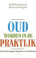 Oud worden in de praktijk - Rudi Westendorp (ISBN 9789045029603)