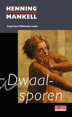 Dwaalsporen - Henning Mankell (ISBN 9789044508796)