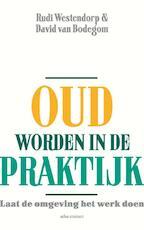 Oud worden in de praktijk - Rudi Westendorp (ISBN 9789045031255)