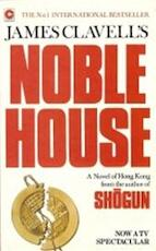 James Clavell's Noble house - James Clavell, Dees Postma (ISBN 9789022508596)