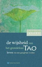 de wijsheid van het grondeloze Tao - Peter Huijs (ISBN 9789067326568)