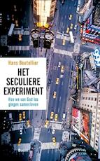 Het seculiere experiment - Hans Boutellier (ISBN 9789461276803)