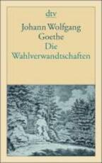 Die Wahlverwandtschaften - Johann Wolfgang von Goethe (ISBN 9783423124034)