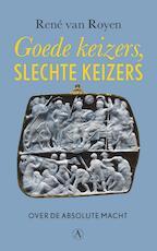 Goede keizers, slechte keizers - René van Royen (ISBN 9789025306977)
