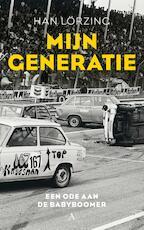 Mijn generatie - Han Lörzing (ISBN 9789025300517)