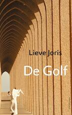 De golf - Lieve Joris (ISBN 9789045032122)