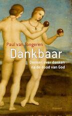 Dankbaar - Paul van Tongeren (ISBN 9789086871797)
