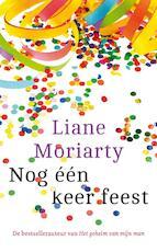 Nog één keer feest - Zomerlezen 2016 - Liane Moriarty (ISBN 9789026139826)
