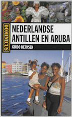 Nederlandse Antillen en Aruba - Guido Derksen (ISBN 9789025738693)