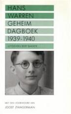 Geheim dagboek 1939 - 1940 - Hans Warren, Joost Zwagerman (ISBN 9789035112704)