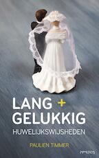 Lang + gelukkig - Paulien Timmer (ISBN 9789044629897)