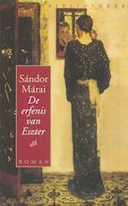 De erfenis van Eszter - Sándor Márai (ISBN 9789028442269)