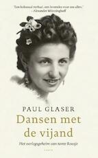 Dansen met de vijand - Paul Glaser (ISBN 9789023499428)