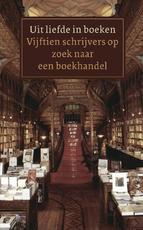 Uit liefde in boeken - J. Siebelink