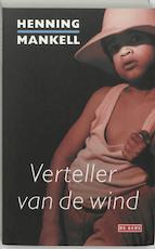 Verteller van de wind - Henning Mankell (ISBN 9789044505382)