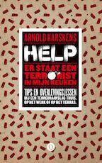 Help, er staat een terrorist in mijn keuken - Arnold Karskens (ISBN 9789021403328)