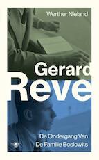 Werther Nieland / De Ondergang Van De Familie Boslowits - Gerard Reve (ISBN 9789023497998)