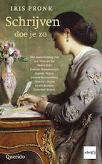 Schrijven doe je zo - Iris Pronk, Joost Zwagerman (ISBN 9789021476407)