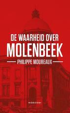De waarheid over Molenbeek - Philippe Moureaux (ISBN 9789492159700)