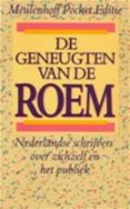 De geneugten van de roem - Tilly [red.] Hermans, Wouter Donath Tieges, Willem Frederik Hermans (ISBN 9789029019699)