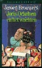Joris Ockeloen en het wachten - Jeroen Brouwers (ISBN 9789021496566)
