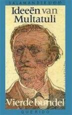 Ideeen van multatuli / 4 - Multatuli (ISBN 9789021496429)