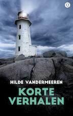 Korte verhalen - Hilde Vandermeeren (ISBN 9789021403885)
