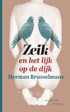 Zeik en het lijk op de dijk - Herman Brusselmans