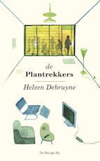 De plantrekkers - Heleen Debruyne (ISBN 9789023496984)
